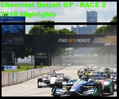 chevrolet-detroit-gp-race-2-2018-highlights