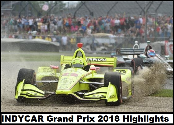 INDYCAR Grand Prix 2018 Highlights