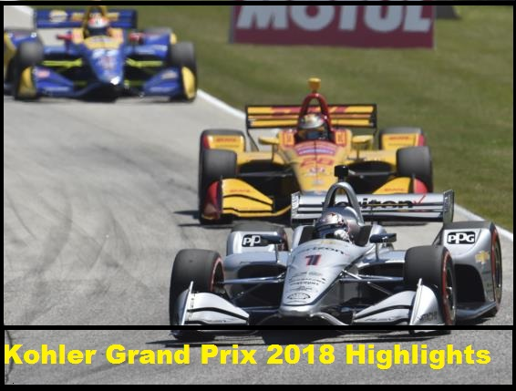 Kohler Grand Prix 2018 Highlights