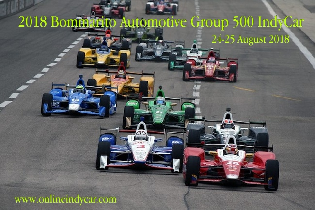 2018 Bommarito Automotive Group 500 IndyCar Live Stream