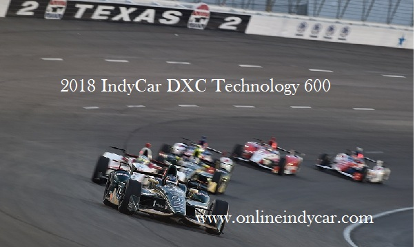 2018 DXC Technology 600 IndyCar Live Stream