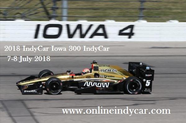 2018-indycar-iowa-300-indycar-live