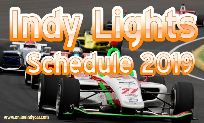 Indy Lights Schedule 2019