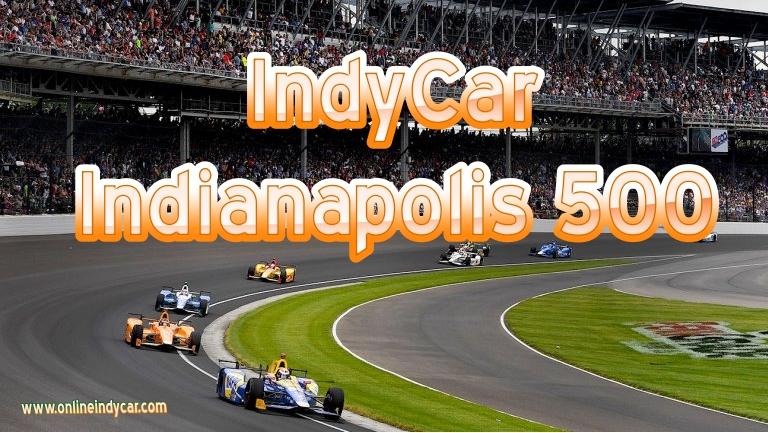 Indianapolis 500 IndyCar Live Stream