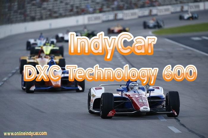 DXC Technology 600 IndyCar Live Stream