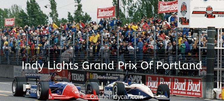 Indy Lights Grand Prix of Portland 2018 Live