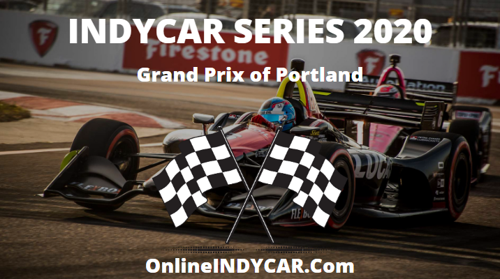 indycar-portland-grand-prix-2018-live