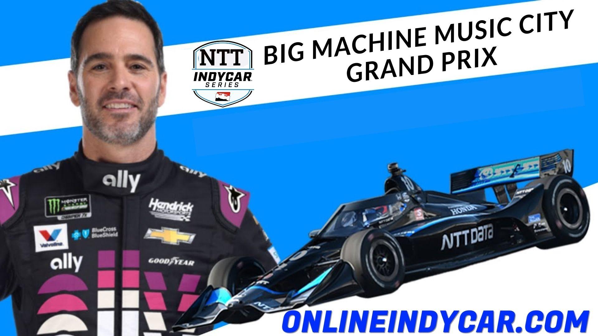 IndyCar Music City Grand Prix Live Stream