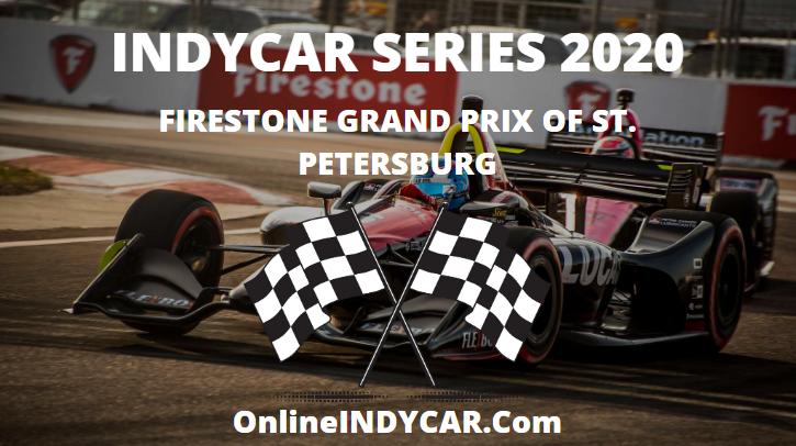 Firestone GP St. Petersburg INDYCAR Series 2020 Live Stream