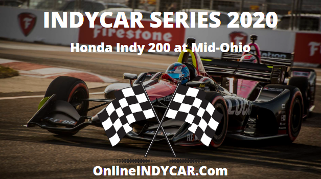 Honda Indy 200 Mid-Ohio 2020 Live Stream