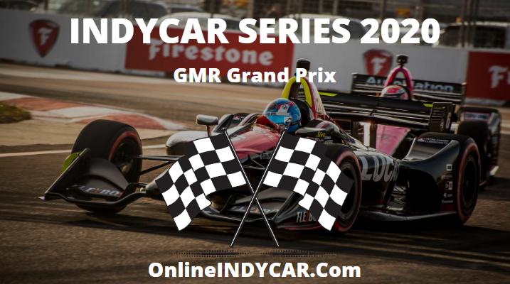 GMR Grand Prix INDYCAR Series 2020 Live Stream