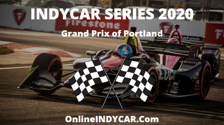 Grand Prix Portland 2020 Live Stream