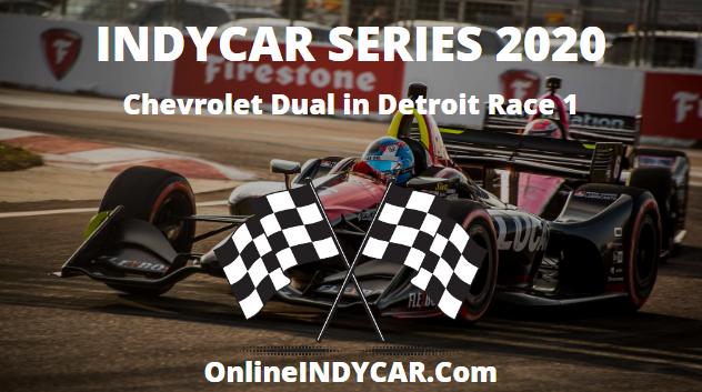 Chevrolet Dual Detroit Race 1 INDYCAR Series 2020 Live Stream