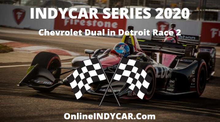 Chevrolet Dual Detroit Race 2 INDYCAR Series 2020 Live Stream