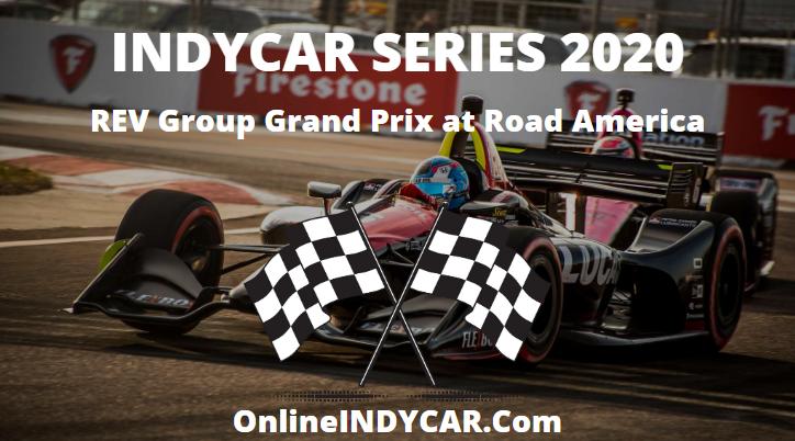 REV Group GP America INDYCAR Series 2020 Live Stream