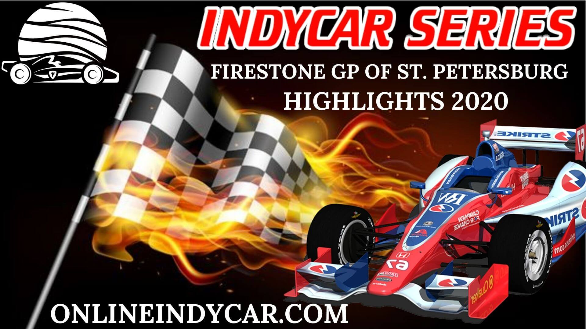 Firestone Grand Prix Of St. Petersburg INDYCAR Highlights 2020