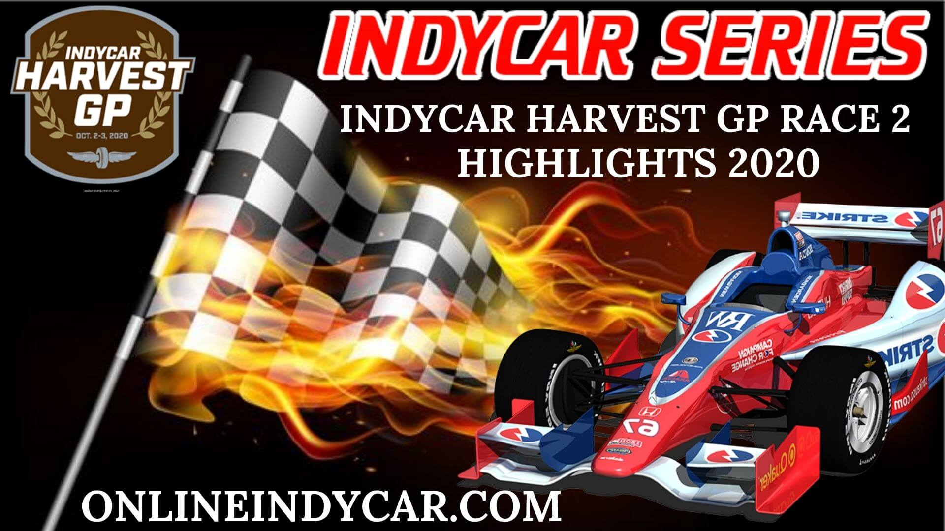 INDYCAR Harvest GP Race 2 Highlights 2020