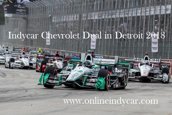 2018 IndyCar Chevrolet Detroit Grand Prix Live