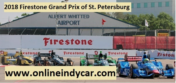 2018 Firestone Grand Prix of St. Petersburg Live