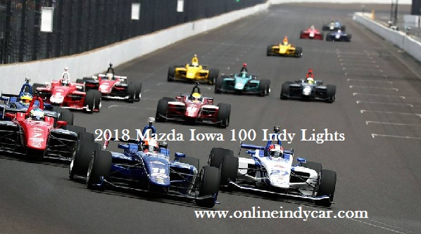Mazda Iowa 100 Indy Lights Live Stream
