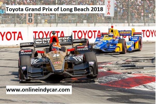 Toyota Grand Prix of Long Beach 2018 Live Stream