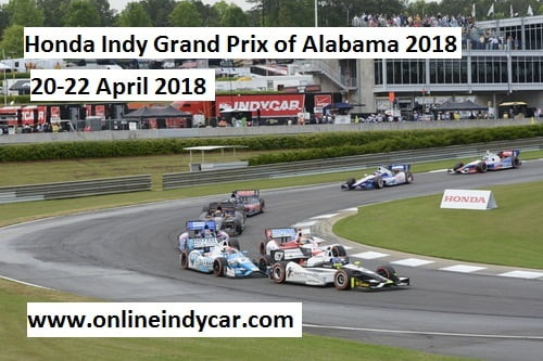 Watch Honda Indy Grand Prix of Alabama 2018 Live