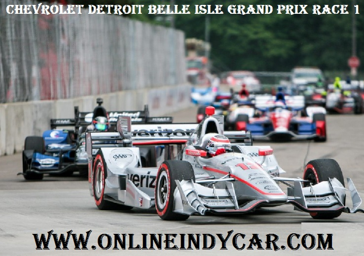 Live Chevrolet Detroit Belle Isle Grand Prix Race 1 Online