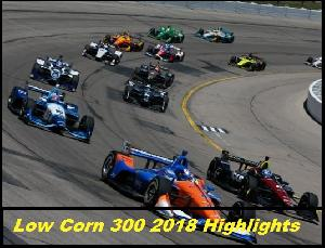 Low Corn 300 2018 Highlights