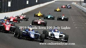 Mazda Iowa 100 Indy Lights Live Stream